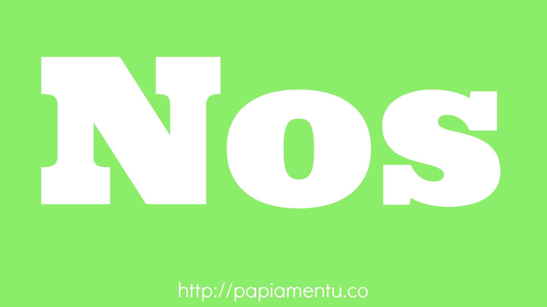 Zo Spreek Je 'Nos' (Wij) Uit In Papiamentu
