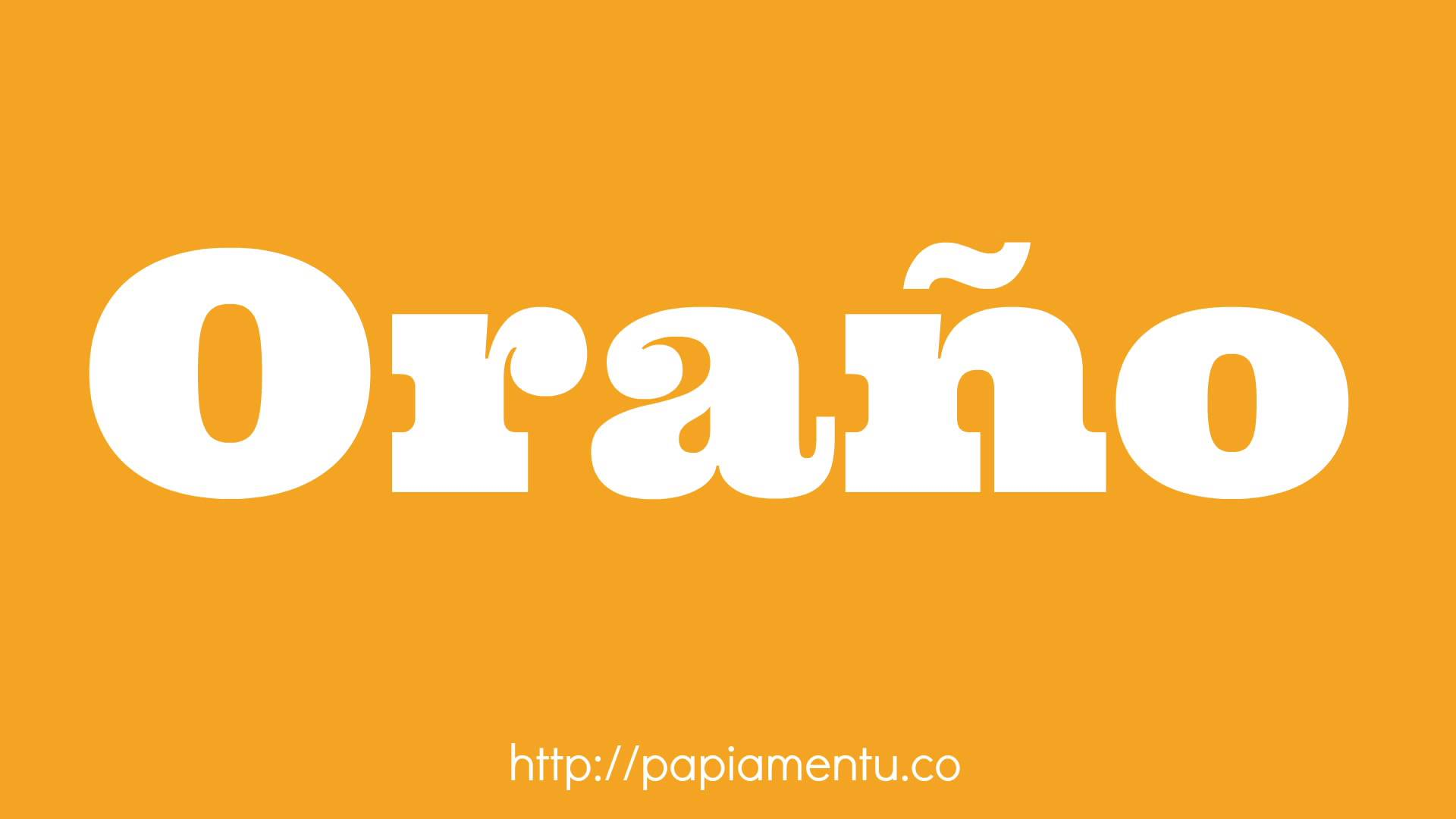 Zo zeg je Oranje in Papiamentu - Papiamentu.co